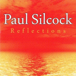 Paul Silcock - Reflections